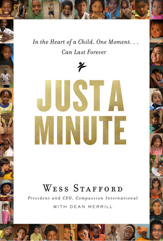 Just a Minute: In the Heart of a Child, One Moment ... Can Last Forever (2011)