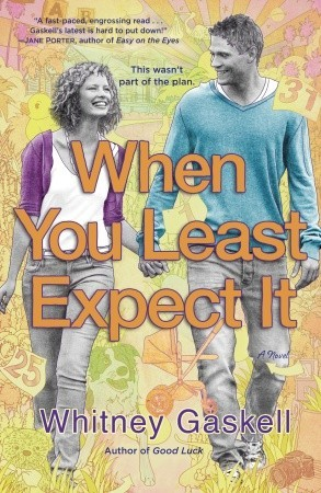 When You Least Expect It: A Novel (2010)