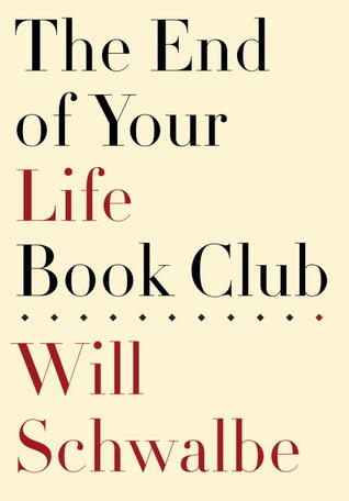 The End of Your Life Book Club (2012)