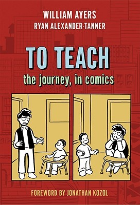 To Teach: The Journey, in Comics (2010)