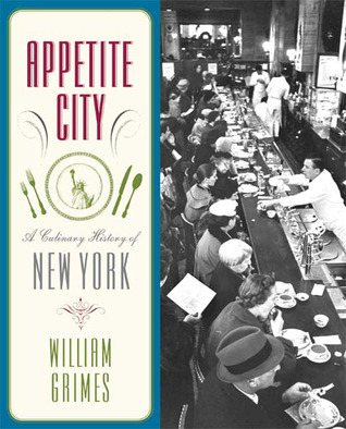 Appetite City: A Culinary History of New York (2009)