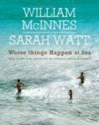 Worse Things Happen at Sea (2011)