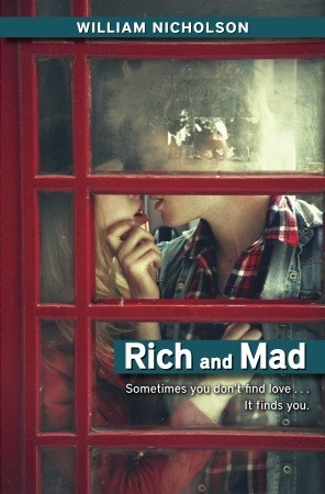 Rich and Mad (2010)