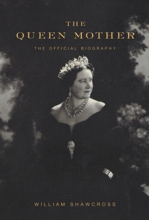 The Queen Mother: The Official Biography (2009)