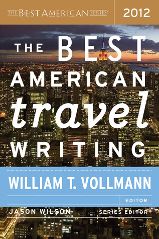 The Best American Travel Writing 2012 (2012)