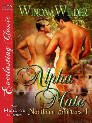 Alpha Mate Northern Shifters, #1) (2012)