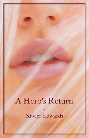 A Hero's Return (2012)