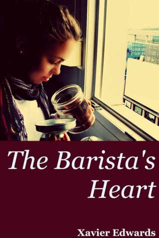 The Barista's Heart (2012)