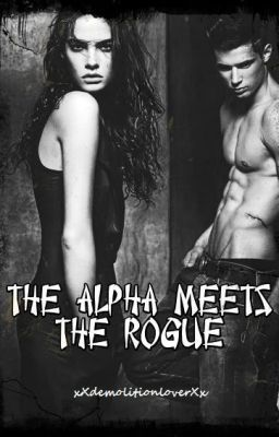 The Alpha Meets The Rogue (2012)