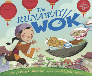 The Runaway Wok: A Chinese New Year Tale (2011)