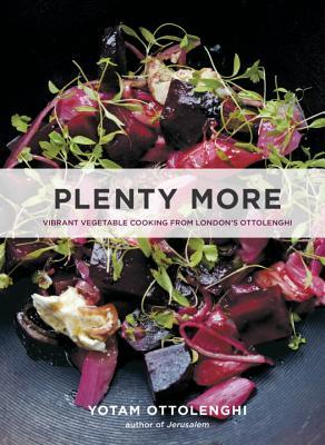 Plenty More: Vibrant Vegetable Cooking from London's Ottolenghi (2014)