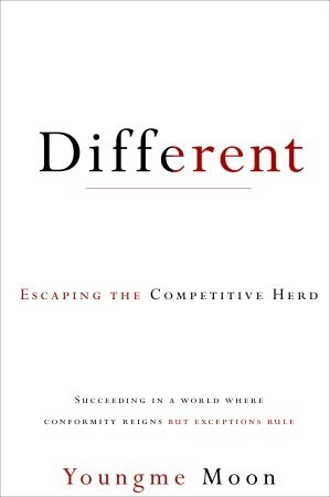 Different: Escaping the Competitive Herd (2010)