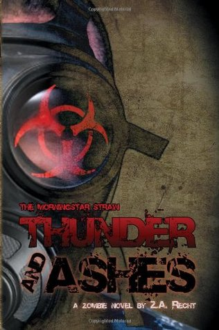 Thunder and Ashes (2008)