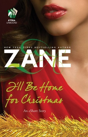 Zane's I'll Be Home for Christmas: An eShort Story (2012)