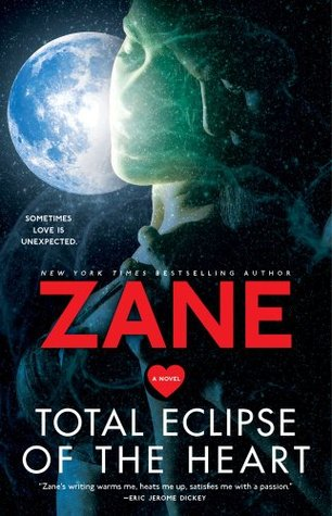 Zane's Total Eclipse of the Heart: A Novel (2009)