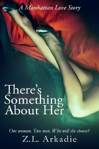 There's Something About Her, A Manhattan Love Story (2013)