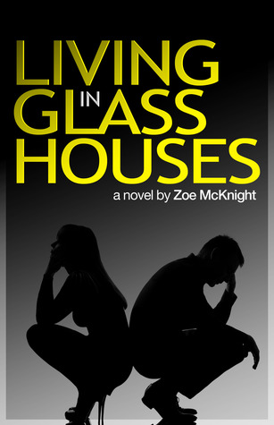 Living in Glass Houses (2012)