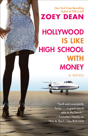 Hollywood is Like High School With Money (2009)